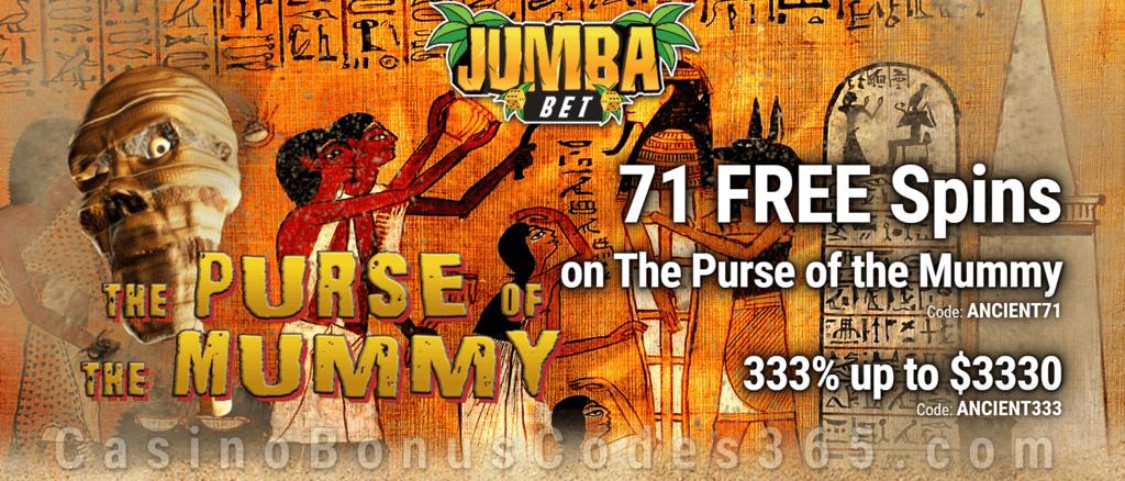 Jumba Bet 71 FREE Spins on The Purse of the Mummy plus 333% Match Bonus Special Promo