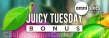 Omni Slots Juicy Tuesday Bonus