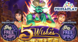 Prima Play New RTG Game 5 Wishes FREE Chip and FREE Spins Special Deal