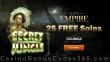 Slots Empire 25 FREE Spins on RTG Secret Jungle Special Welcome Offer