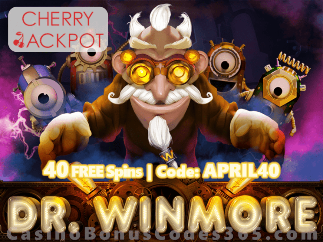 Cherry Jackpot 40 FREE Spins on RTG Dr. Winmore Special April Daily Offer