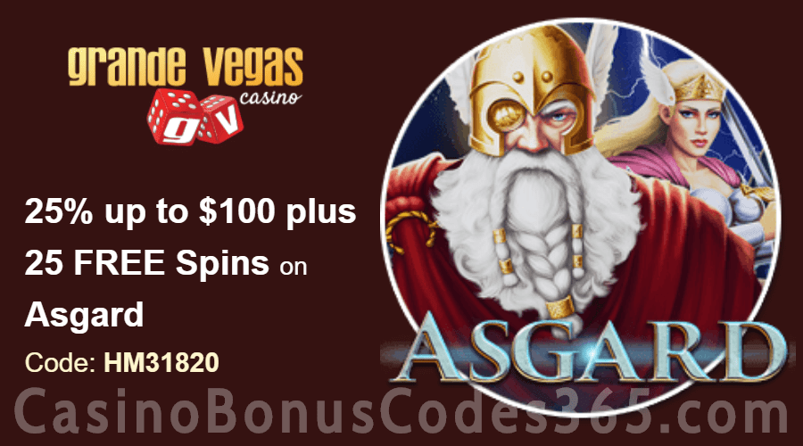 Grande Vegas Casino 25% up to $100 plus 50 FREE RTG Asgard Spins Special Promo