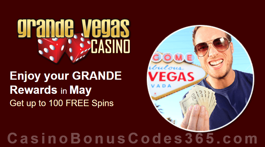 Grande Vegas Casino May 100% Match plus 100 FREE Spins Monthly Offer RTG Asgard Dr. Winmore