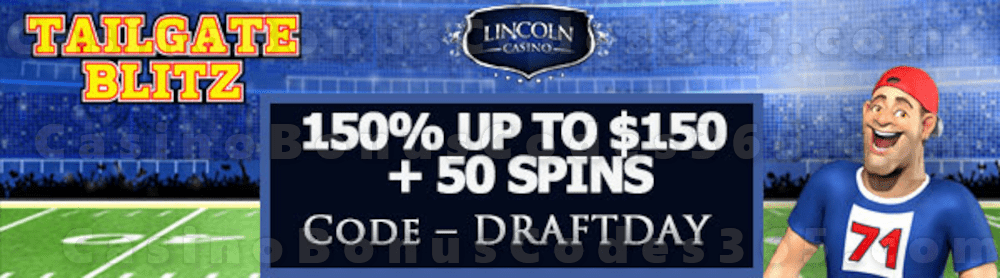 Lincoln Casino 150% Match up to $150 plus 50 FREE Spins on WGS Tailgate Blitz Special Welcome Package