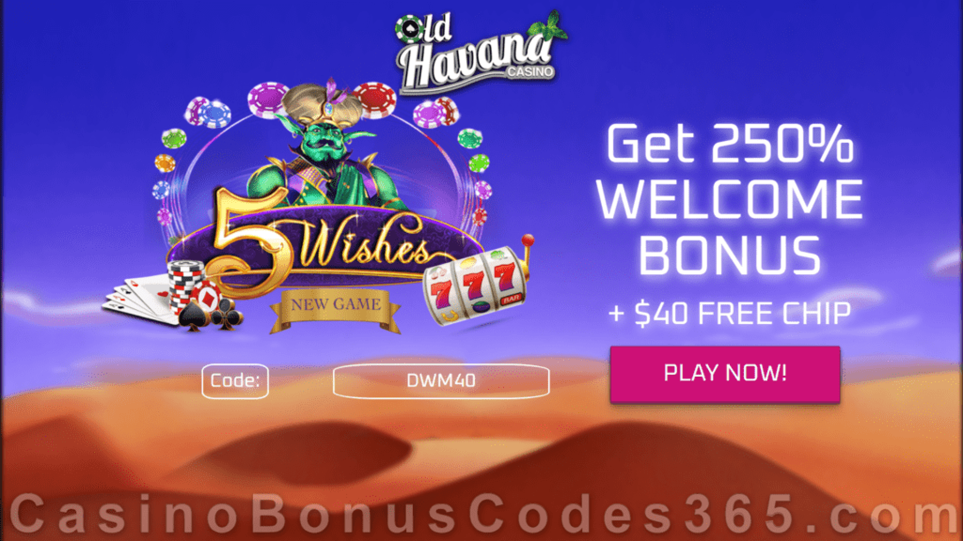 Old Havana Casino $40 FREE Chip Special No Deposit Bonus RTG 5 Wishes