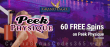 Grand Eagle Casino 60 FREE Saucify Peek Physique Spins Special No Deposit Promo