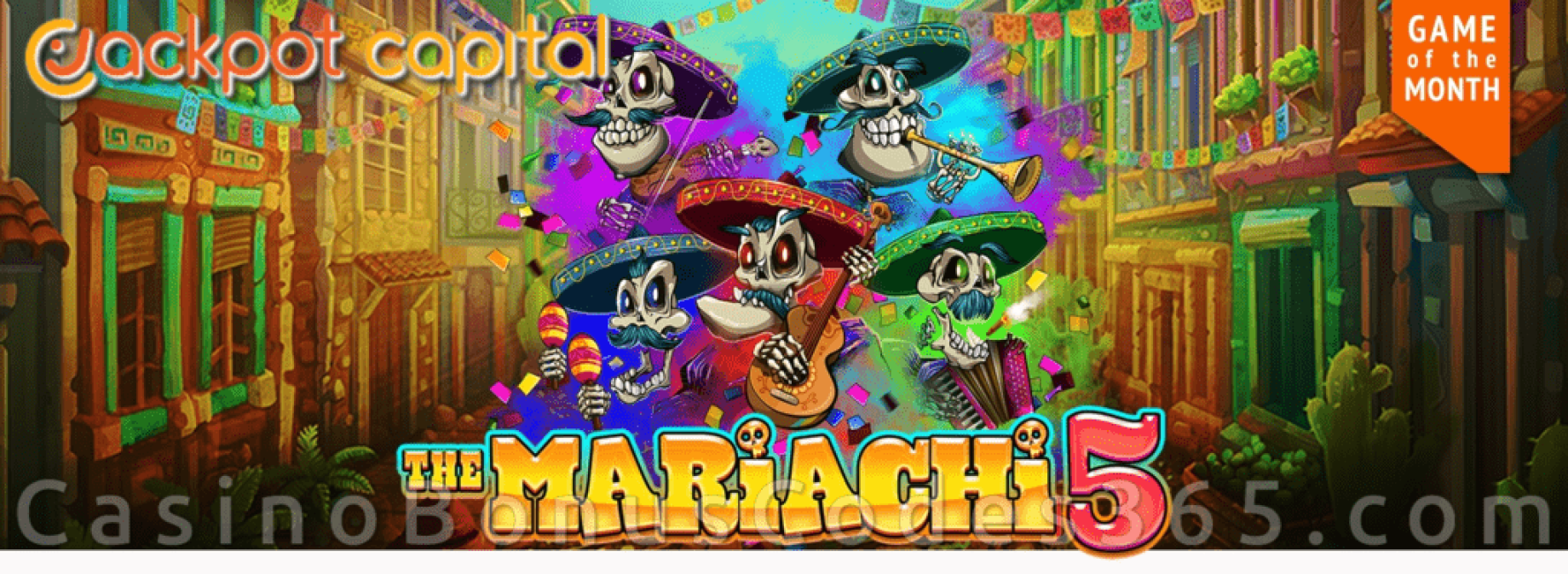 Jackpot Capital May Game of the Month RTG The Mariachi 5