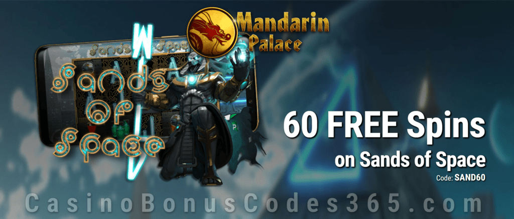 Mandarin Palace Online Casino 60 FREE Saucify Sands of Space Spins Exclusive Deal