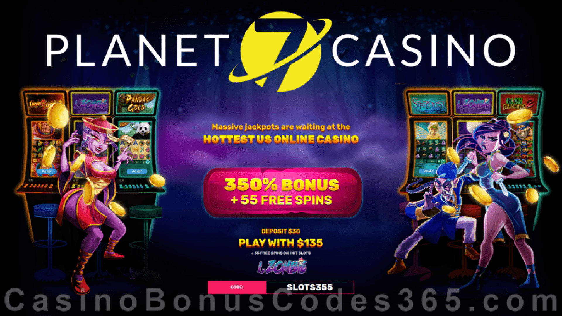 Planet 7 Casino 350% Match Bonus Plus 55 FREE RTG i Zombie Spins Welcome Deal