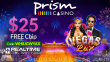 Prism Casino $25 FREE Chip New RTG Game Vegas Lux No Deposit Special Deal