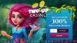 Two-up Casino 300% Match Welcome Bonus