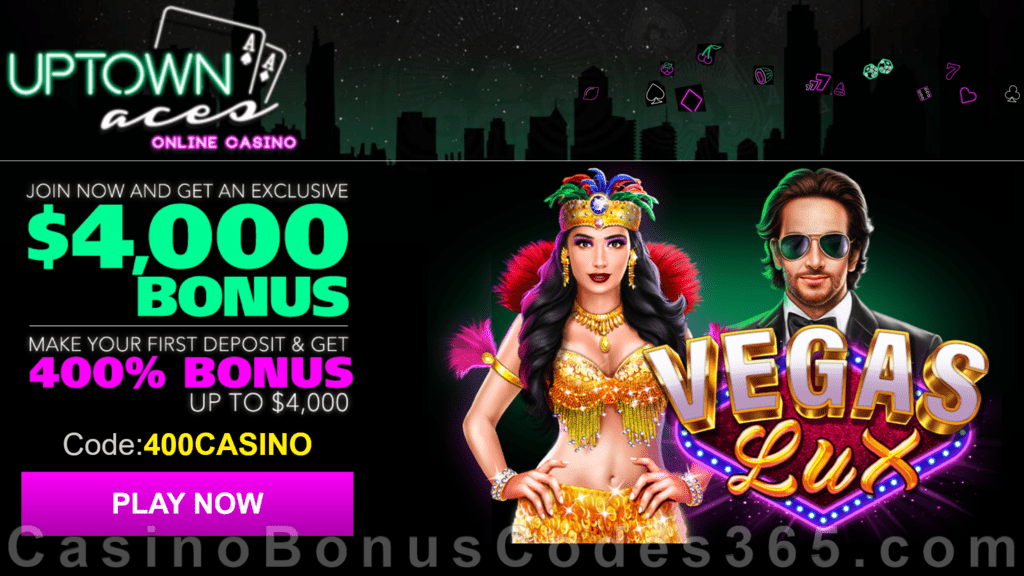 Uptown Aces Vegas Lux New Game 400% Welcome Bonus
