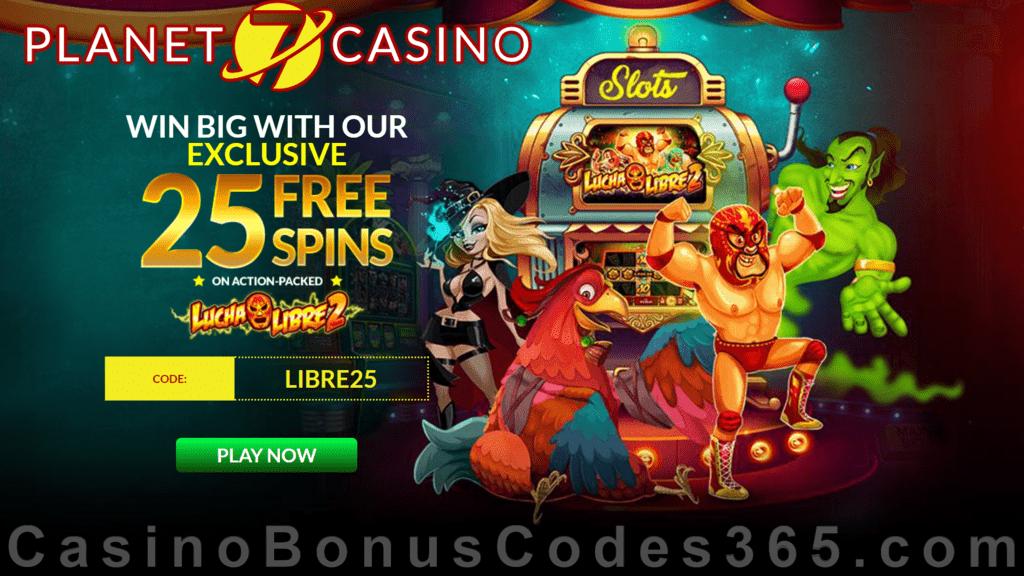 Planet 7 Casino 25 Free Lucha Libre 2 Special No Deposit Offer