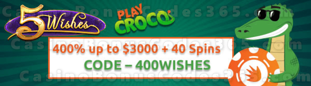 PlayCroco 400% up to $3000 Bonus plus 40 FREE RTG 5 Wishes Spins Welcome Package