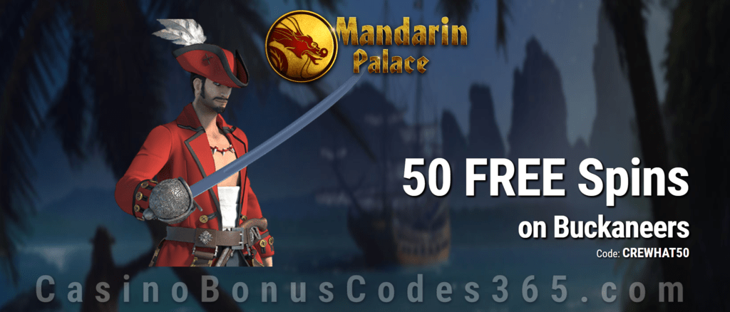 Mandarin Palace Online Casino 50 FREE Spins on Saucify Buckaneers Exclusive Deal