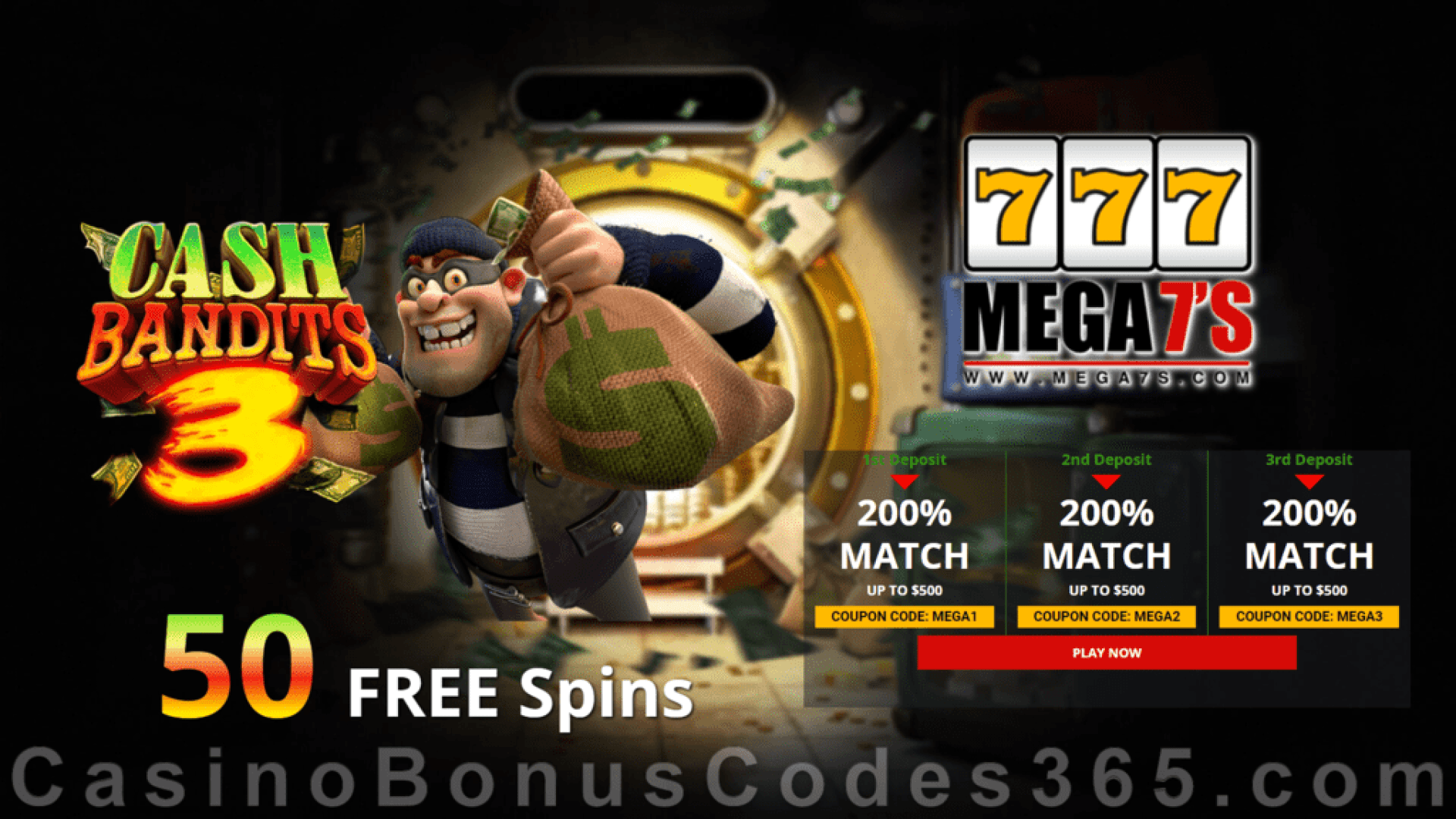 Mega7s Casino 50 FREE Spins New RTG Game Cash Bandits 3 Offer