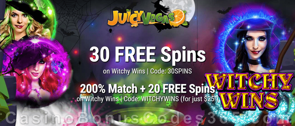 Juicy Vegas 30 FREE Witchy Wins Spins plus 200% Match with 20 FREE Spins on top New RTG Game Special Welcome Offer