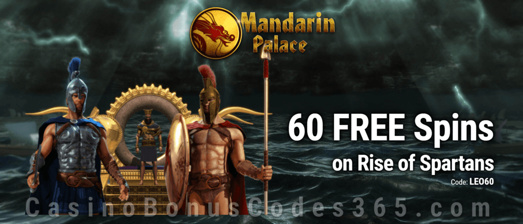 Mandarin Palace Online Casino Saucify Rise of Spartans 60 No Deposit FREE Spins Exclusive Promo