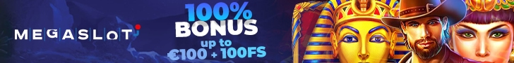 Megaslot 100% Match up to €100 Bonus plus 100 FREE Spins Welcome Pack