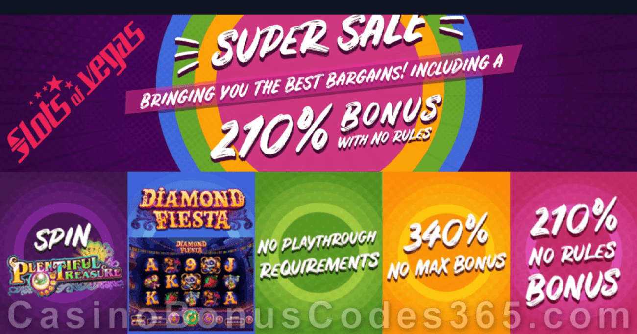 Slots of Vegas Weekend Bargain Super Sale 210% No Max Bonus and More RTG Plentiful Treasure Diamond Fiesta