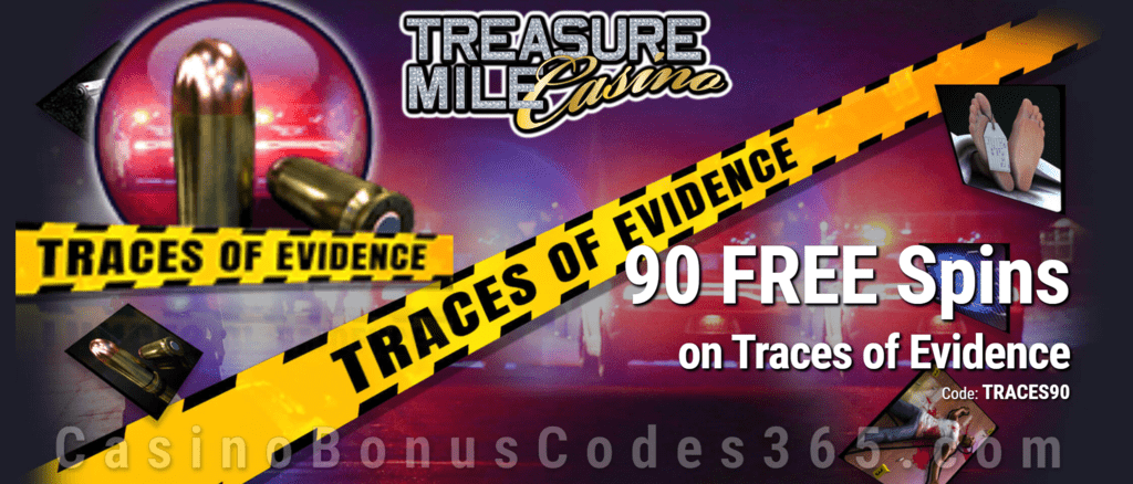 Treasure Mile Casino 90 FREE Saucify Traces of Evidence Spins Special Offer