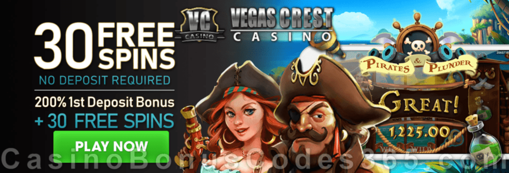 Vegas Crest Casino 30 FREE Spins on Mobilots Pirates and Plunder and 200% Match Bonus plus 30 FREE Spins Special Sign Up Deal
