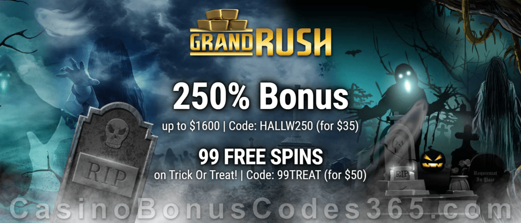 Grand Rush 99 FREE Saucify Trick or Treat Spins and 250% Match plus 60 FREE Spins Special Welcome Bonus Pack