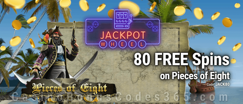 Jackpot Wheel 80 FREE Saucify Pieces of Eight Spins Exclusive No Deposit All Players Promo