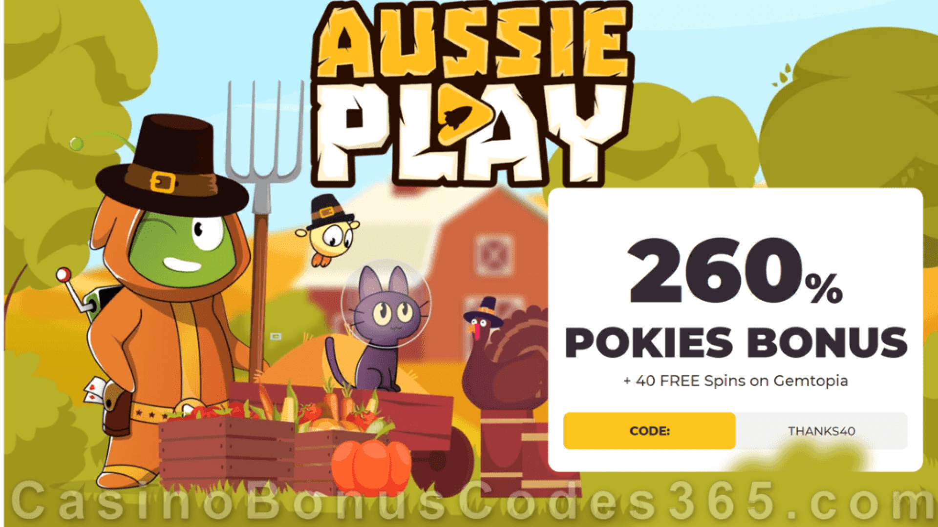 AussiePlay Casino 260% Match Pokies Bonus plus 40 FREE RTG Gemtopia Spins Special Thanksgiving Welcome Pack