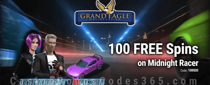 Grand Eagle Casino Saucify Midnight Racer 100 FREE Spins