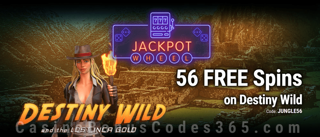 Jackpot Wheel 56 FREE Saucify Destiny Wild and the Lost Inca Gold Spins Exclusive No Deposit All Players Promo