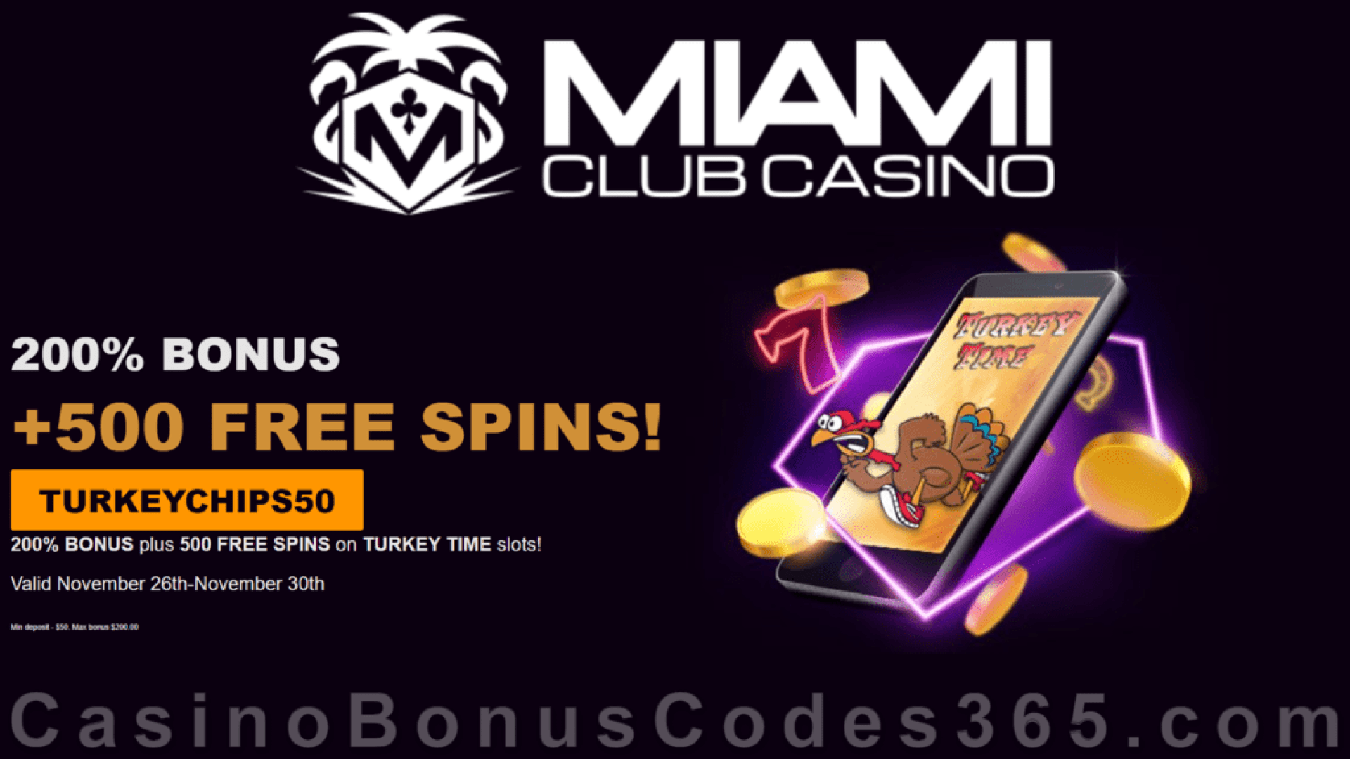 Miami Club Casino 200% Match plus 500 FREE Spins on RTG Turkey Time Thanksgiving Mega Deal