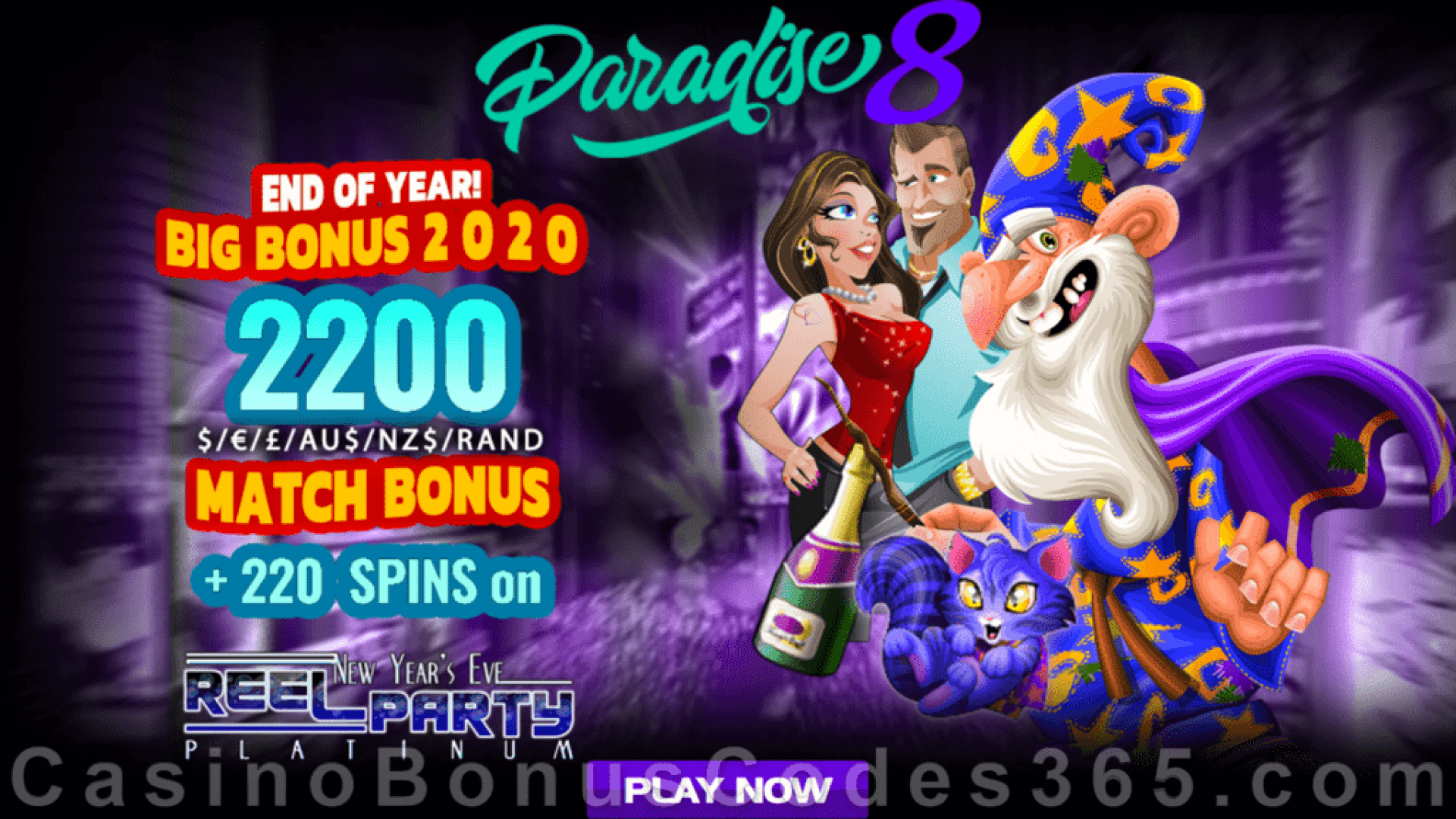 Paradise 8 220% Match Bonus plus 220 FREE Spins End of the Year Super Promo