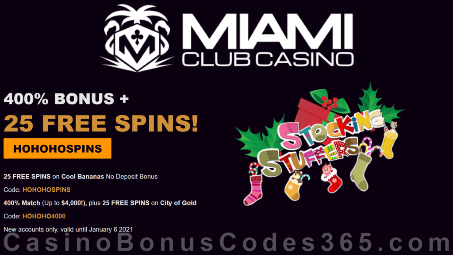 Miami Club Casino 25 FREE WGS Cool Bananas Spins and 400% Match Bonus plus 25 FREE Spins on WGS City of Gold Special Holiday Super Promo
