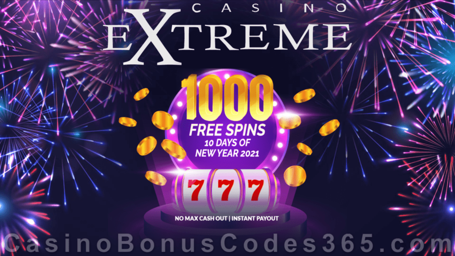 Casino Extreme 1000 FREE Spins 10 Days of New Year 2021 Spectacular Deal