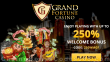 Grand Fortune Casino 250% Match Welcome Bonus