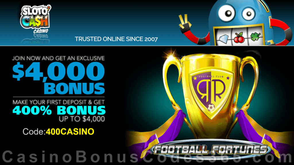 SlotoCash Casino RTG Football Fortunes 400% Welcome Bonus