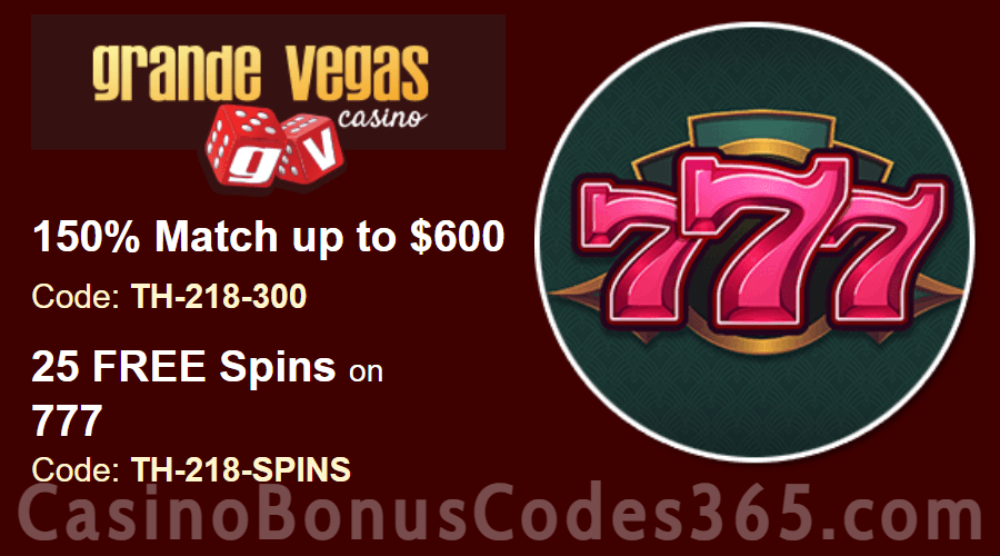 Grande Vegas Casino 150% up to $600 Bonus plus 25 FREE Spins on RTG 777 Special Offer