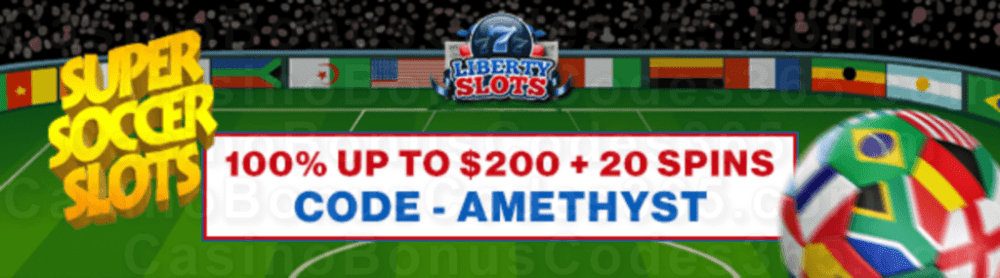 Liberty Slots 100% Match Bonus up to $200 Bonus plus 20 FREE WGS Super Soccer Spins Special New Players Deal