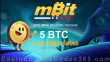 mBit Casino 5 BTC Bonus plus 300 FREE Spins Welcome Pack