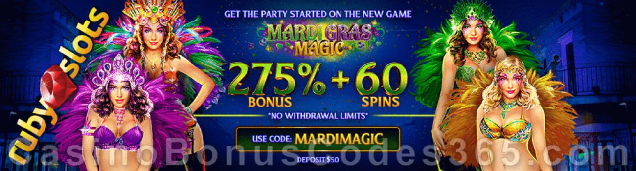 RubySlots 275% No Max Bonus plus 60 FREE Mardi Gras Magic Spins Special New RTG Game Promotion