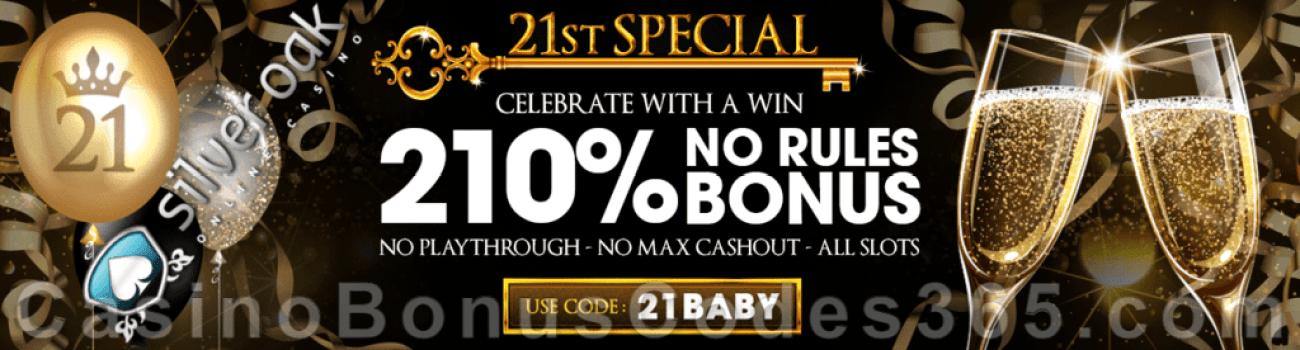 Silver Oak Online Casino 210% Match No Rules Bonus Special Deal