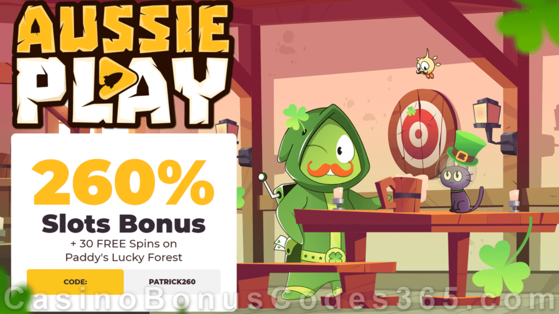 AussiePlay Casino 260% Match Pokies Bonus plus 30 FREE Paddy's Lucky Forest Spins New RTG Game Welcome Offer