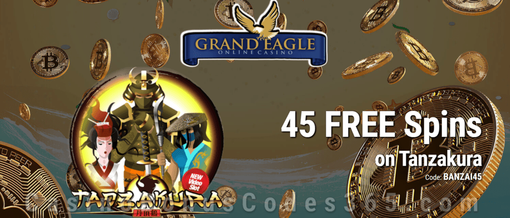 Grand Eagle Casino Saucify Tanzakura 45 No Deposit FREE Spins Special Promo