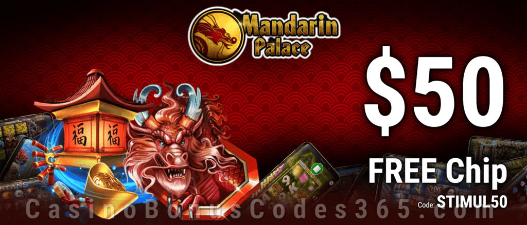 Mandarin Palace Online Casino Exclusive $50 FREE Chip No Deposit Offer for All Players