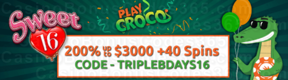 PlayCroco 200% up to $3000 Bonus plus 40 FREE RTG Sweet 16 Spins Special Welcome Pack