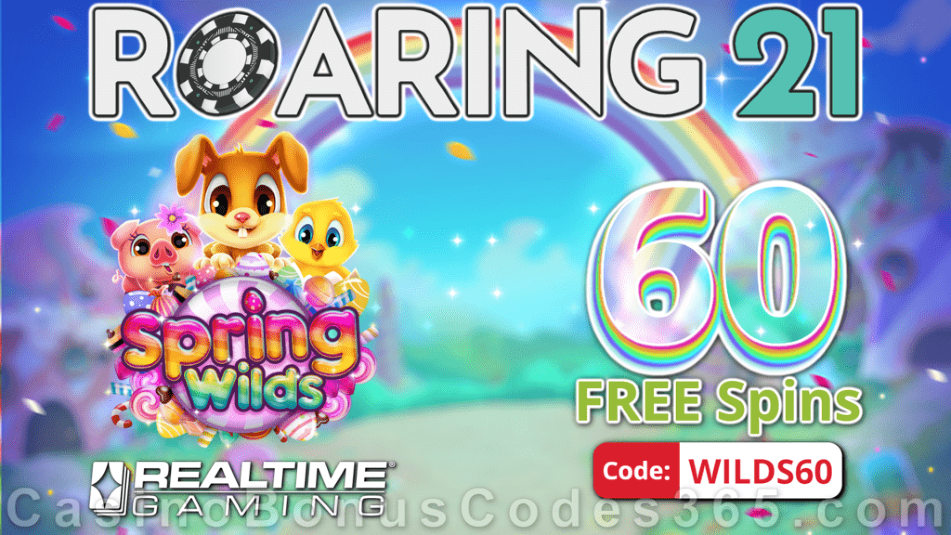 Roaring 21 New RTG Game 60 FREE Spring Wilds Spins Special No Deposit New Players Deal