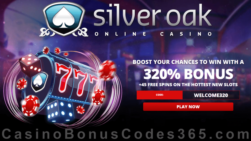 Silver Oak Online Casino 320% Match Bonus plus 45 FREE Spins Welcome Pack