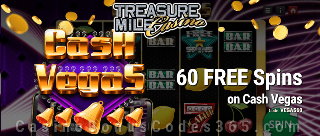 Treasure Mile Casino 60 FREE Saucify Cash Vegas Spins Special No Deposit Deal