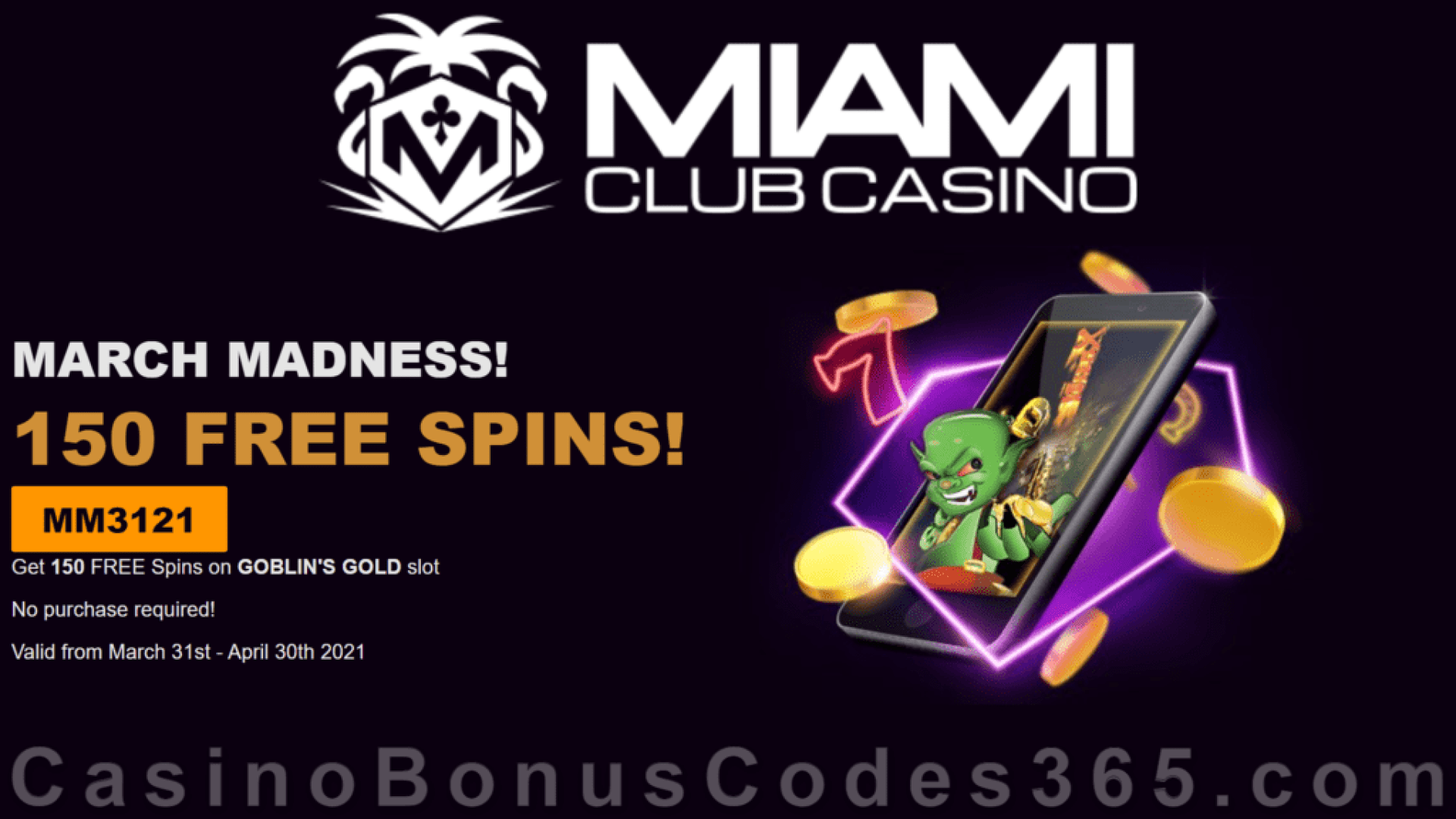 Miami Club Casino 150 FREE WGS Goblin's Gold Spins March Madness Week 5 Massive No Deposit Offer